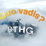 Quo vadis? BTHG